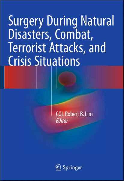 Surgery During Natural Disasters, Combat, Terrorist Attacks, and Crisis Situations (Jan 11, 2016)