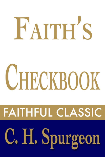 Charles Spurgeon-Faith's Checkbook-