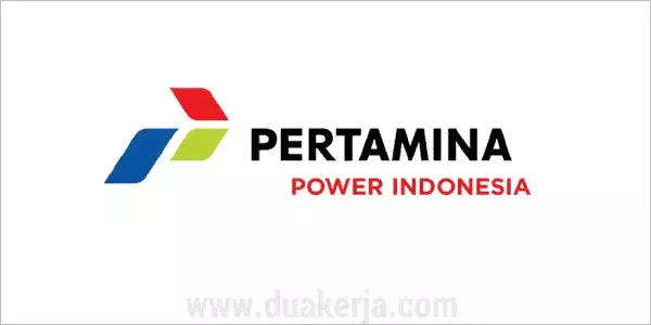 Lowongan Kerja PT Pertamina Power Indonesia Tahun 2019