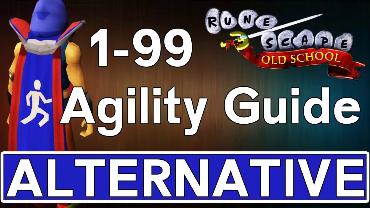 How To 1 99 Agility Osrs