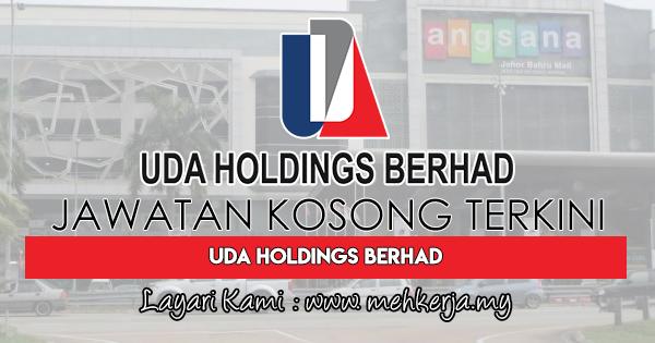 Jawatan Kosong Terkini 2018 di UDA Holdings Berhad