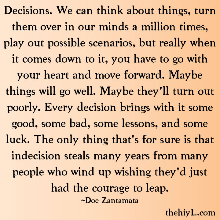 Making The Right Decision In Life Quotes: Doe Zantamata Quotes: Decisions