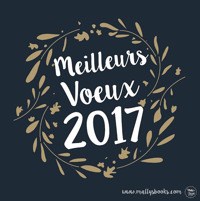 Mally's Books vous souhaite une belle année 2017.