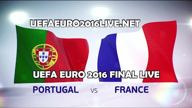Portugal vs France Live Stream Euro 2016 Final