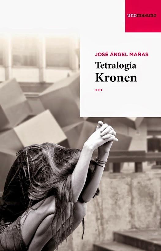 Tetralogía Kronen - José Ángel Mañas (2014)