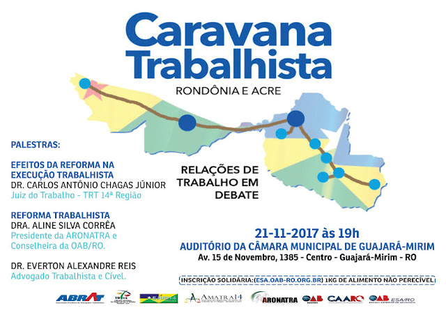 Guajará-Mirim recebe a Caravana Trabalhista com palestras sobre Reforma Trabalhista nesta terça, 21