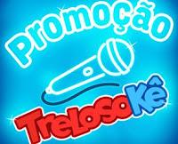 Promoção Trelosokê trelosoke.com.br