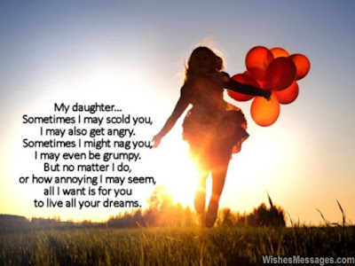 Happy Birthday wishes quotes for daughter: my daughter someyimes i may scold you