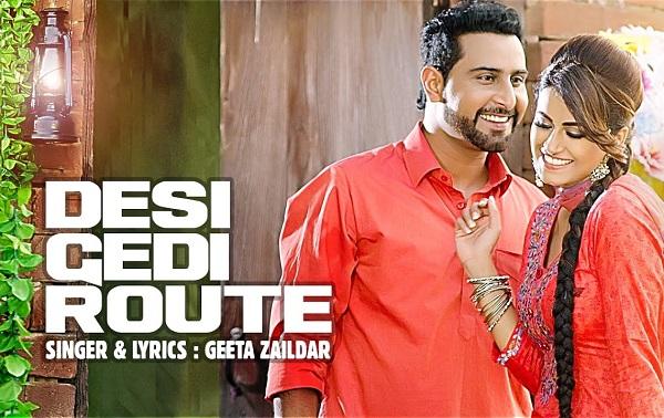 Desi Gedi Route Geeta Zaildar Latest Punjabi Songs 2017 Gabby Gautam Preet Hundal Amrinder Gill