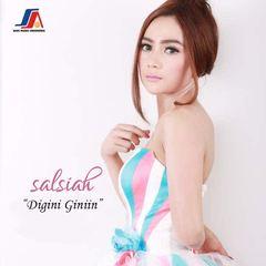 Salsiah  - Digini Giniin