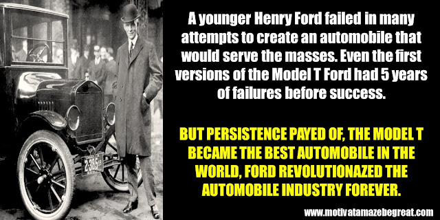 Successful People Who Failed: Henry Ford, Model T, Ford, Automobile Industry, Rejections,