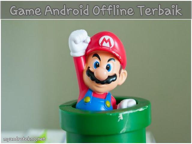 Kumpulan Game Android Offline Terbaik Sepanjang Masa Tahun 2017