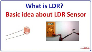 LDR is a light controlled variable resistor.