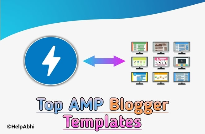 Top 26 AMP Blogger Template 2019