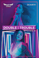 (18+) Double Trouble (2020) Short Movie Hindi 720p HDRip Free Download