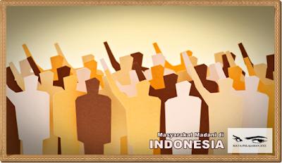 Masyarakat Madani, Sejarah Masyarakat Madani, Sejarah Perkembangan Masyarakat Madani, Masyarakat Madani di Indonesia, Perkembangan Masyarakat Madani di Indonesia.