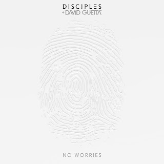 Disciples and David Guetta - No Worries