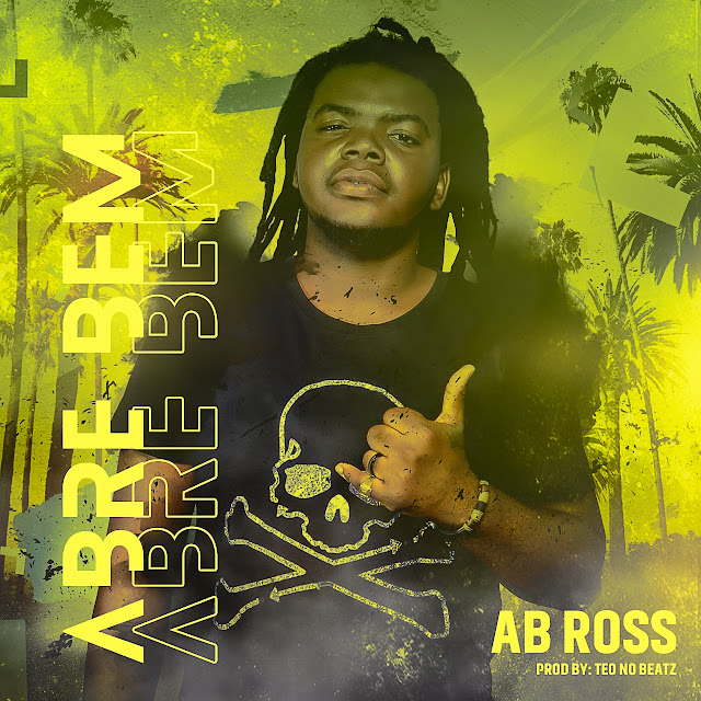 AB Ross - Abre Bem (Afro House)