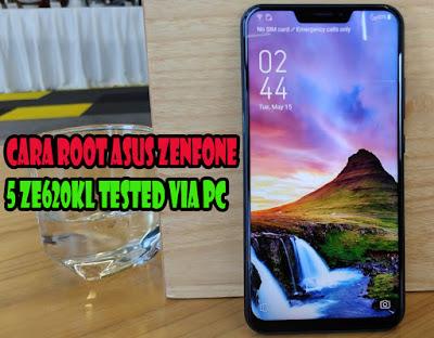 Cara-Terbaru-Root-Asus-Zenfone-5-ZE620KL-Tested-Via-PC