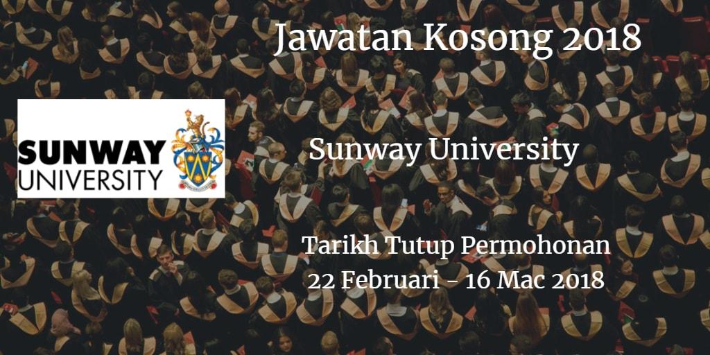 Jawatan Kosong Sunway University 22 Februari - 16 Mac 2018