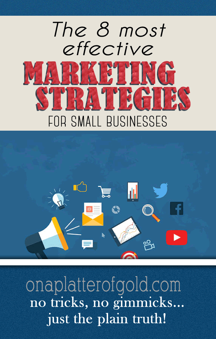 The 8 Most Effective Marketing Strategies For Small Businesses