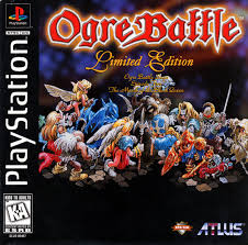 Ogre Battle - Ep.5 - The March of the Black Queen  - PS1 - ISOs Download