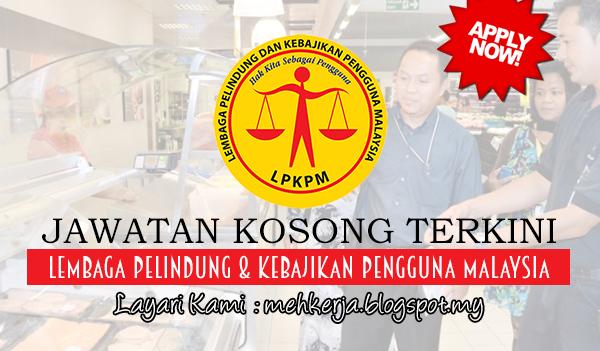 Jawatan Kosong Terkini 2017 di Lembaga Pelindung & Kebajikan Pengguna Malaysia