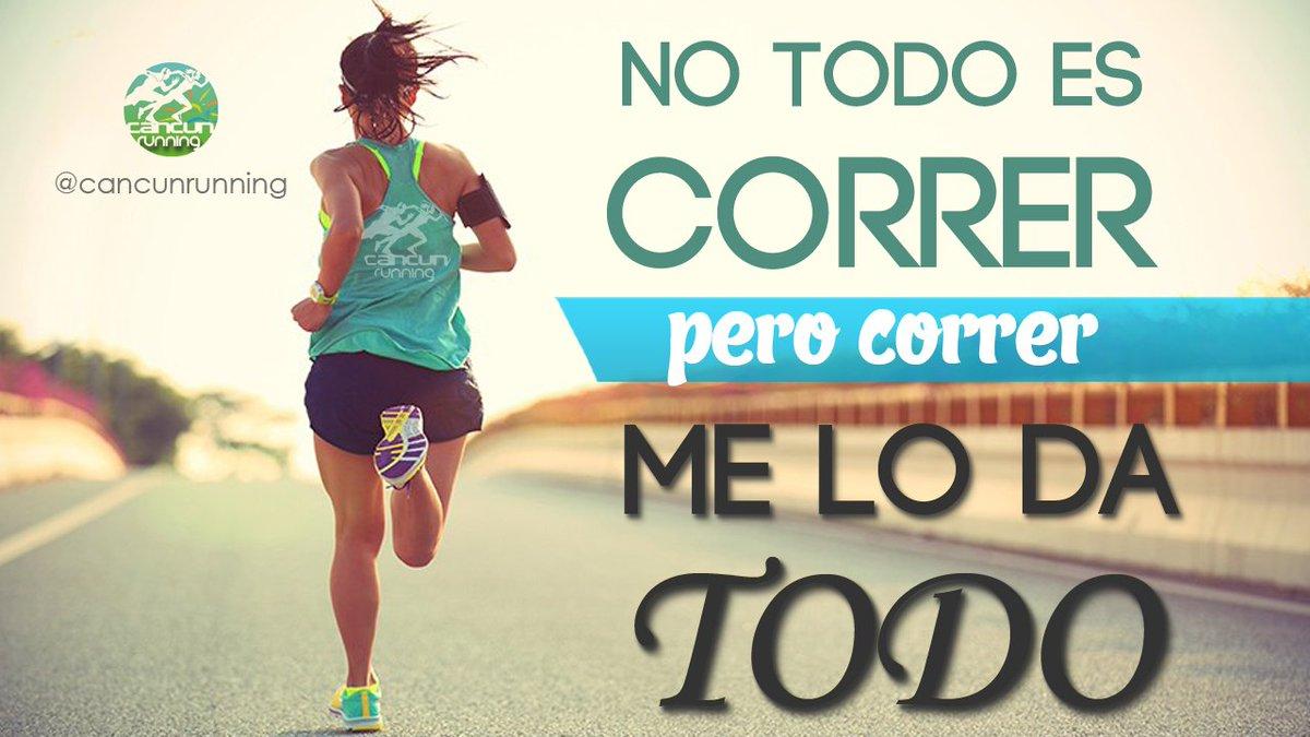 5 Frases Para Correr Running Cancún Running Correr El