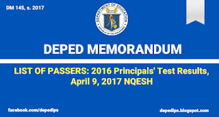LIST OF PASSERS: 2016 Principals' Test Results, April 9, 2017 NQESH