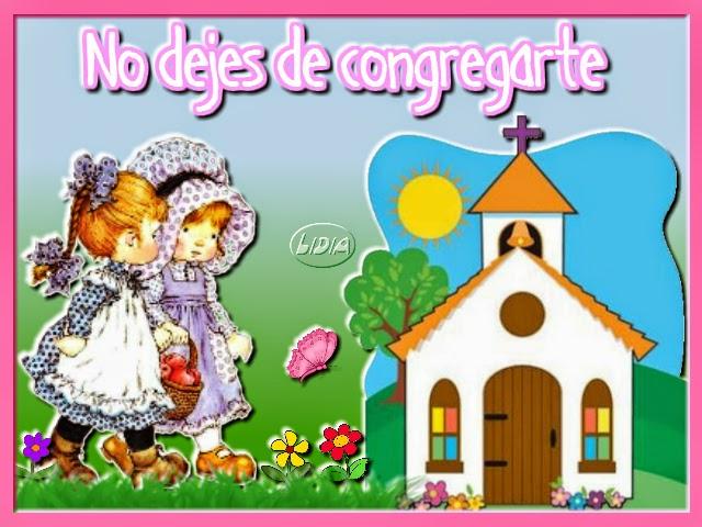 No dejes de congregarte