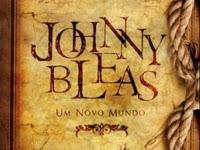Resenha Nacional Johnny Bleas - Um Novo Mundo - J.G. BRENE