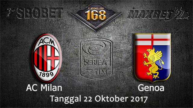 PREDIKSIBOLA - PREDIKSI TARUHAN BOLA AC MILAN VS GENOA 22 OCTOBER 2017 (SERIE A)