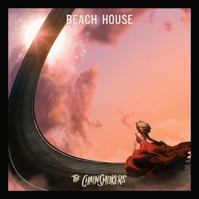 Arti Lirik Lagu The Chainsmokers - Beach House