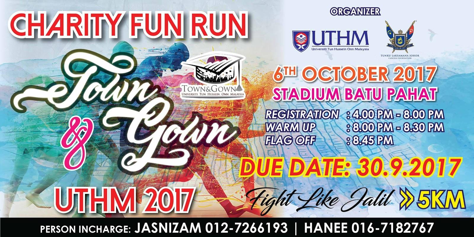 RUNNERIFIC: Charity Fun Run Town & Gown UTHM 2017