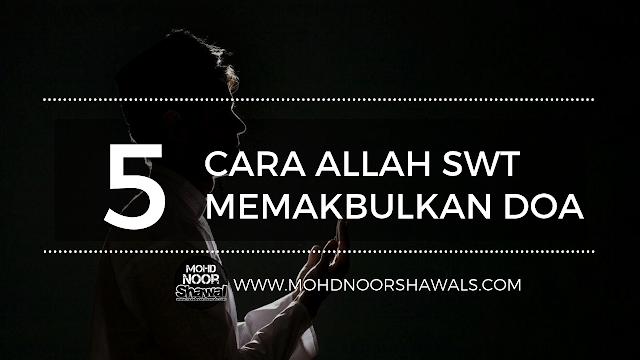 5 Cara Allah SWT Memakbulkan Doa