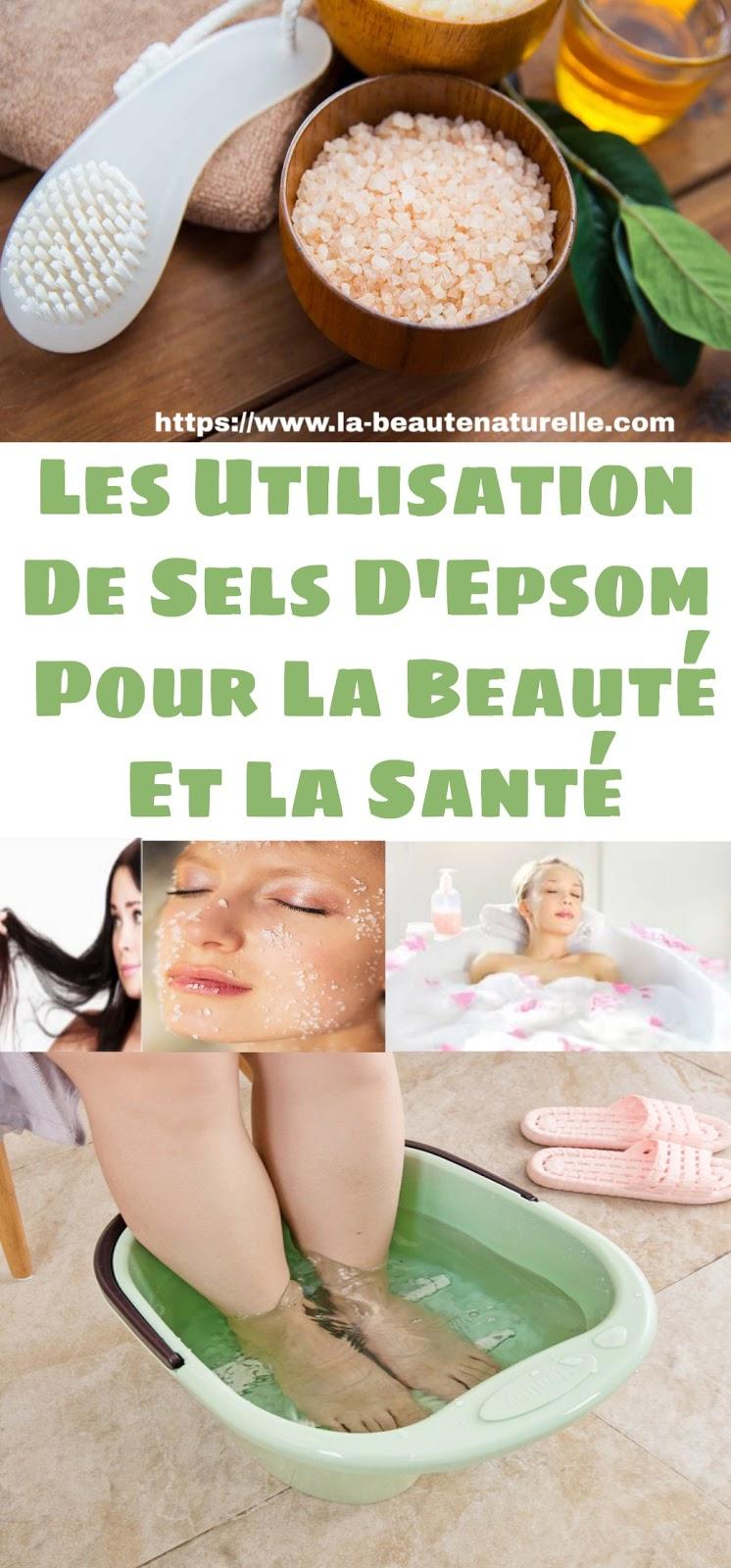Les Utilisation De Sels D'Epsom Pour La Beauté Et La Santé