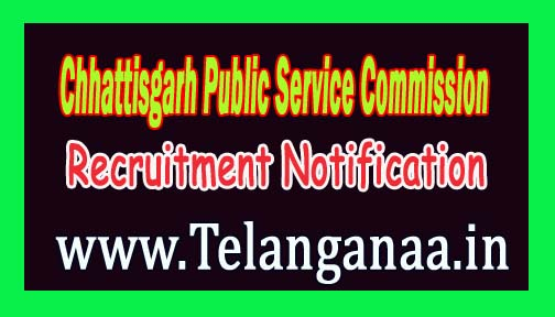 Chhattisgarh Public Service Commission (CGPSC) Recruitment Notification 2016