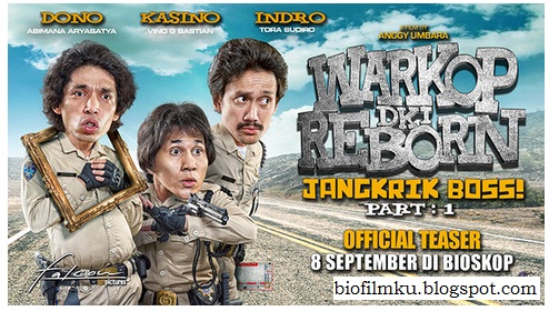 Download Film Warkop DKI Reborn Jangkrik Boss! Part 1