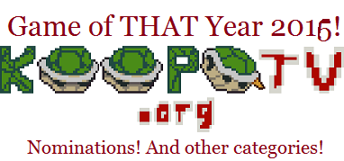 KoopaTV Game of THAT Year GOTY Nominations and other categories