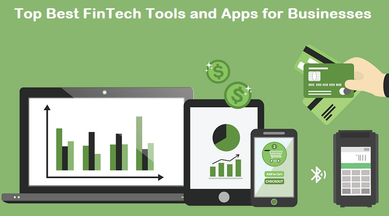 Top Best FinTech Tools and Apps for Small Businesses