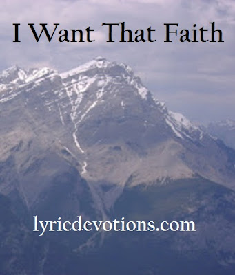 I Want That Faith, Mark 5:34, Christian song