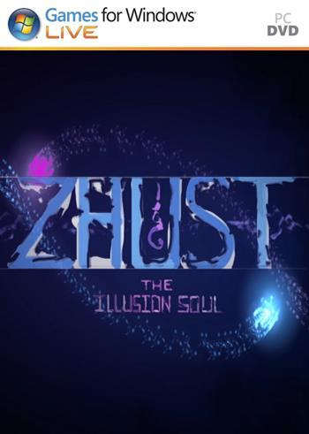 ZHUST - THE ILLUSION SOUL PC Full