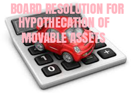 Board-Resolution-Hypothecation-Movable-Assets