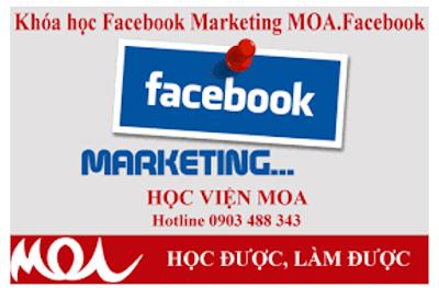 Facebook Marketing – Học viện MOA