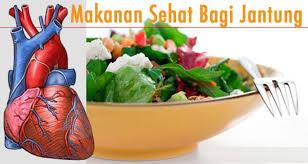 Jenis Makanan Yang Sangat Baik Untuk Kesehatan Jantung