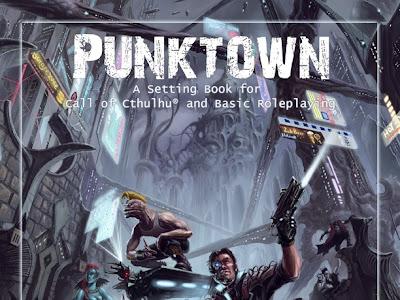 Punktown, un escenario de campaña para Call of Cthulhu