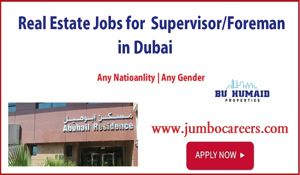 Real estate jobs with description in Dubai, Supervisor foreman jobs in UAE,