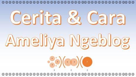 Ameliya Ngeblog