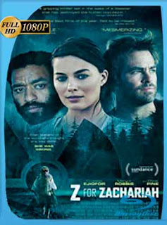 Z for Zachariah 2015 HD [1080p] Latino [GoogleDrive] DizonHD