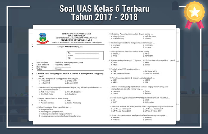 Soal Uas Kelas 6 Terbaru Tahun 2017 2018 Operator Sekolah